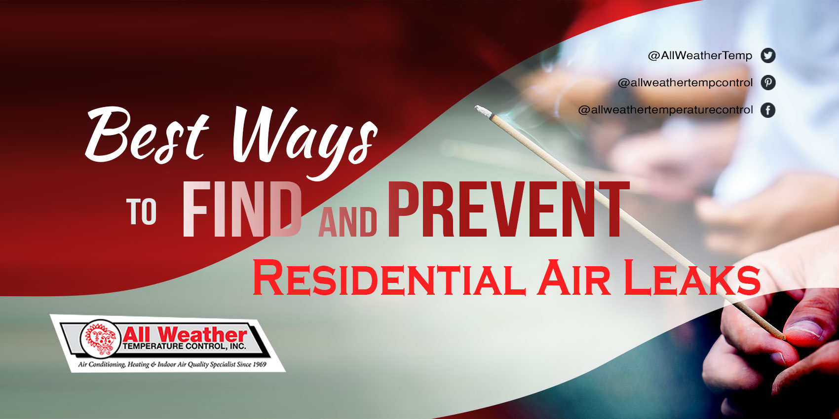 Best Ways to Find and Prevent Residential Air Leaks