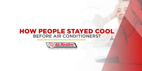 How People Stayed Cool Before Air Conditioners?