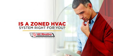Is A Zoned HVAC System Right For You?