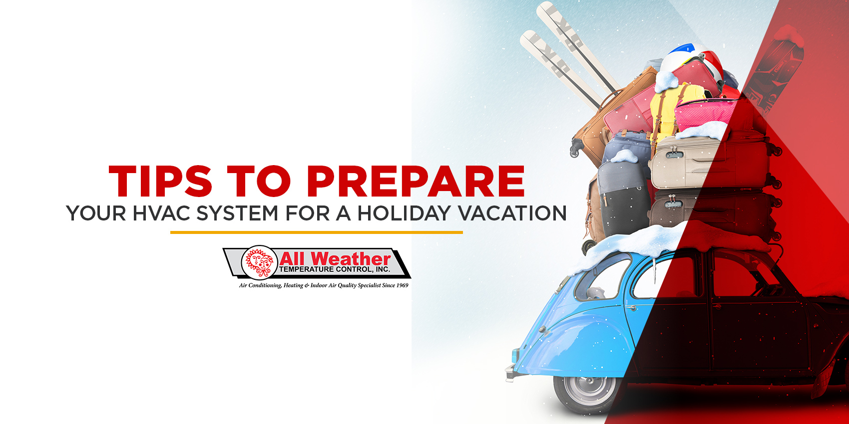 Tips to Prepare Your HVAC System for a Holiday Vacation