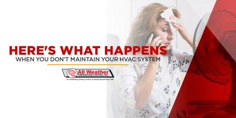 Here's What Happens When You Don't Maintain Your HVAC System